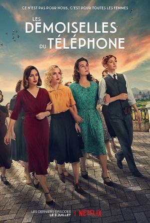 Las chicas del cable / Les demoiselles du téléphone (Espagne, Netflix, 2017-2020)