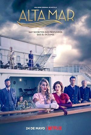 Alta Mar (Espagne, Netflix, 2019-2020)