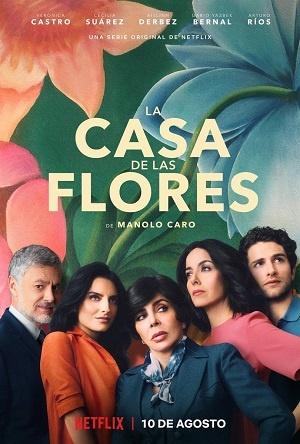 La casa de las flores (Mexique, Netflix, 2018-2020)