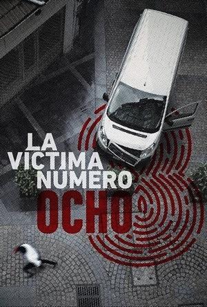 La víctima número 8 (Espagne, Netflix, 2018)