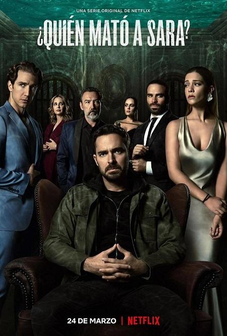 ¿Quién mató a Sara? / Qui a tué Sara (Mexique, Netflix, 2021)