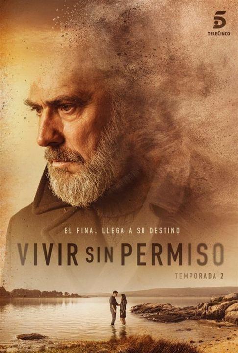 Vivir sin permiso / Permis de vivre (Espagne, Netflix, 2018-2020)